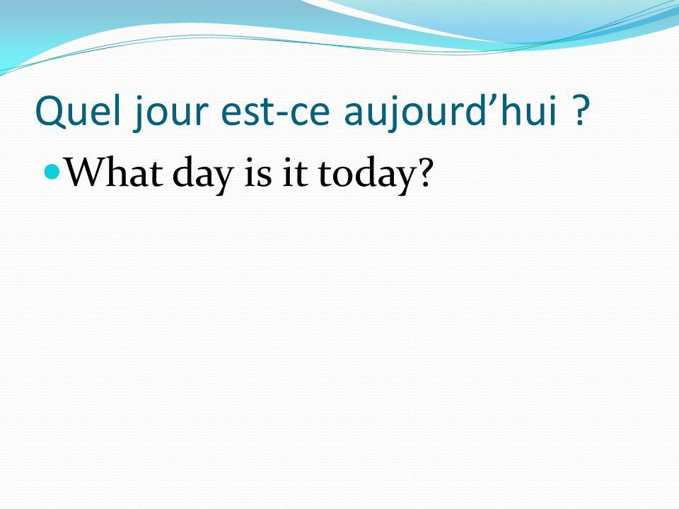 Quel jour est-ce aujourd'hui