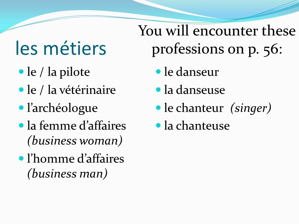 You will encounter these professions on p. 56: