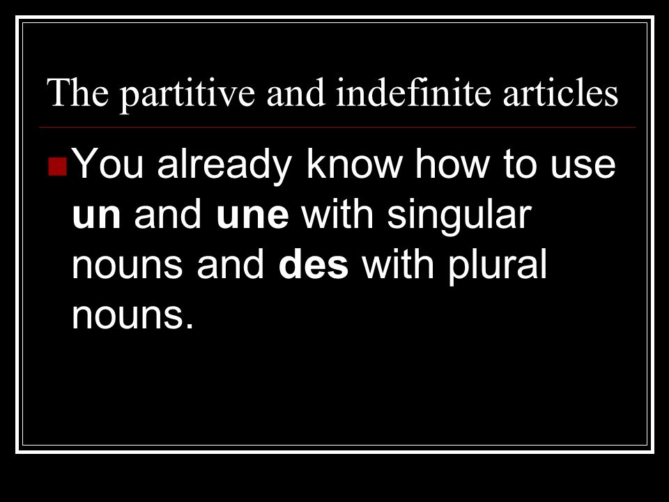 The partitive and indefinite articles