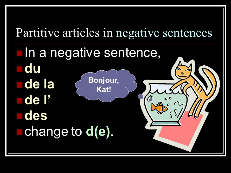 Partitive articles in negative sentences