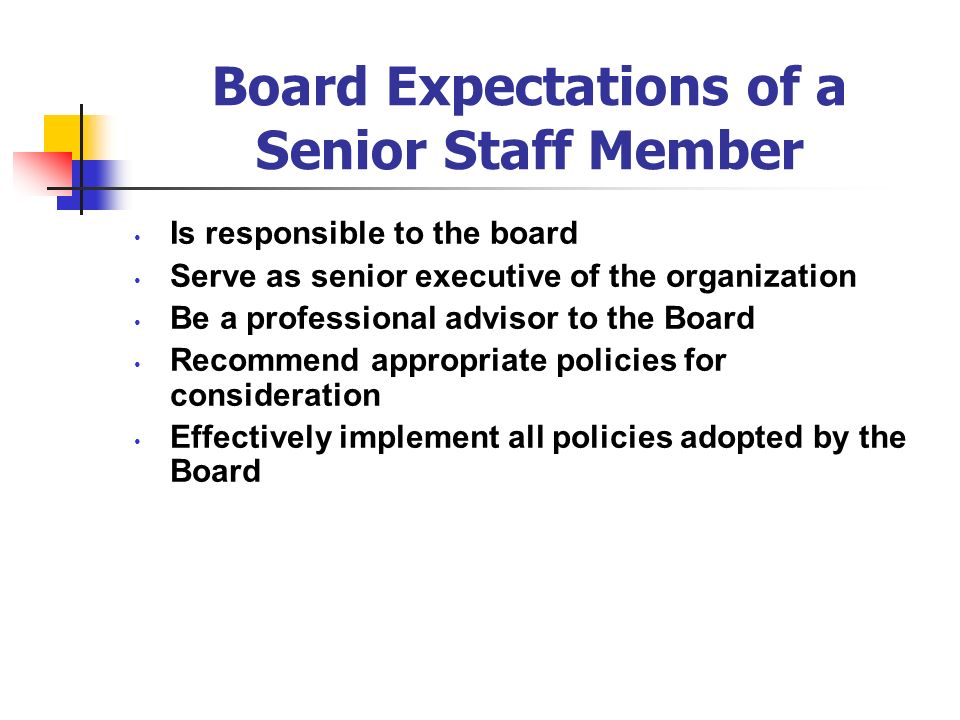 Board Expectations of a Senior Staff Member