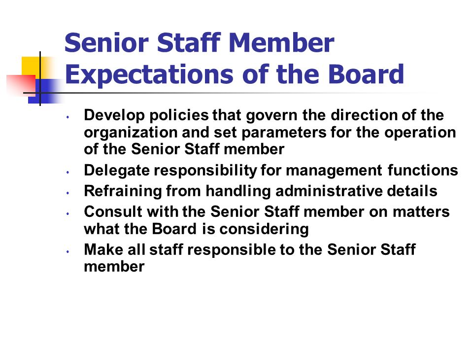 Senior Staff Member Expectations of the Board