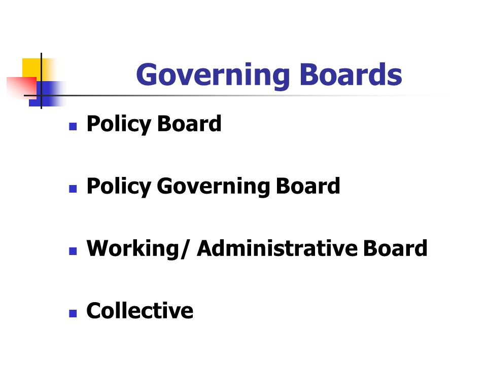 Governing Boards Policy Board Policy Governing Board