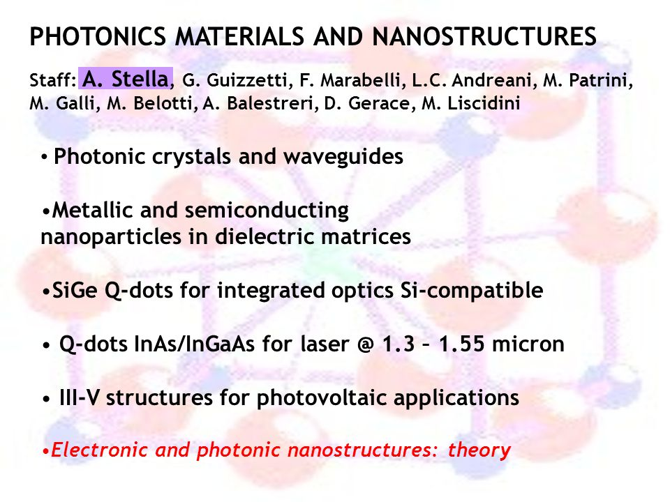 PHOTONICS MATERIALS AND NANOSTRUCTURES