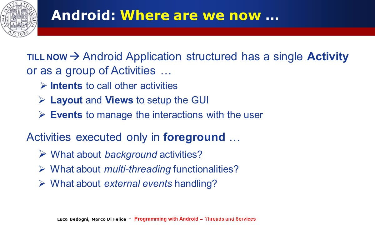 Android: Where are we now …