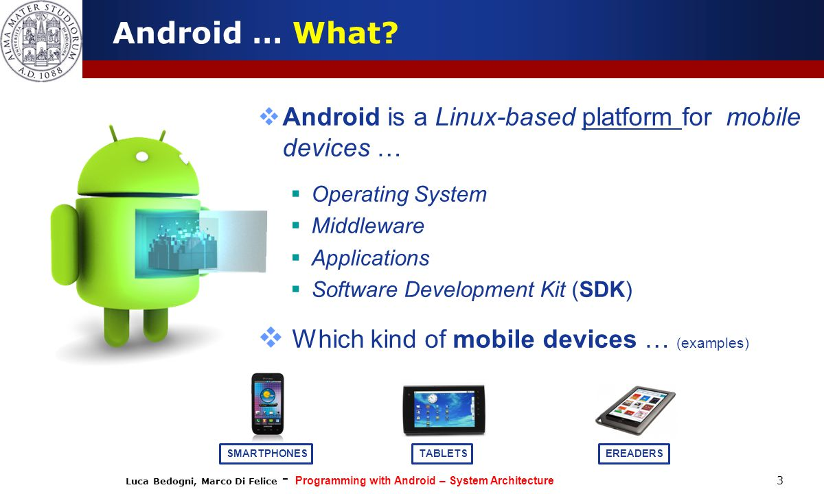 Which kind of mobile devices … (examples)