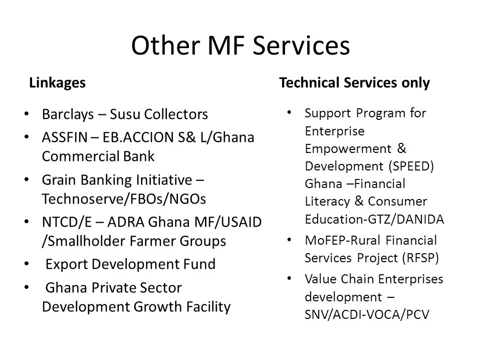 Other MF Services Linkages Technical Services only