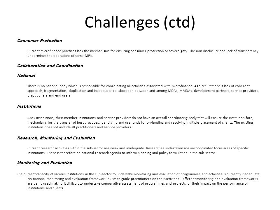 Challenges (ctd) Consumer Protection