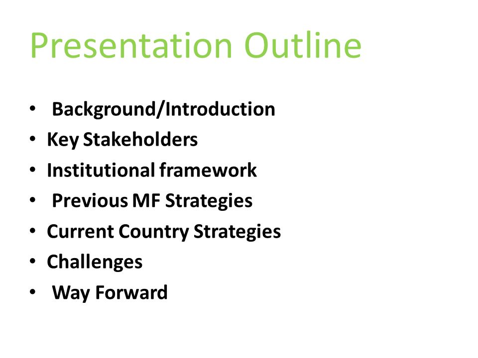 Presentation Outline Background/Introduction Key Stakeholders