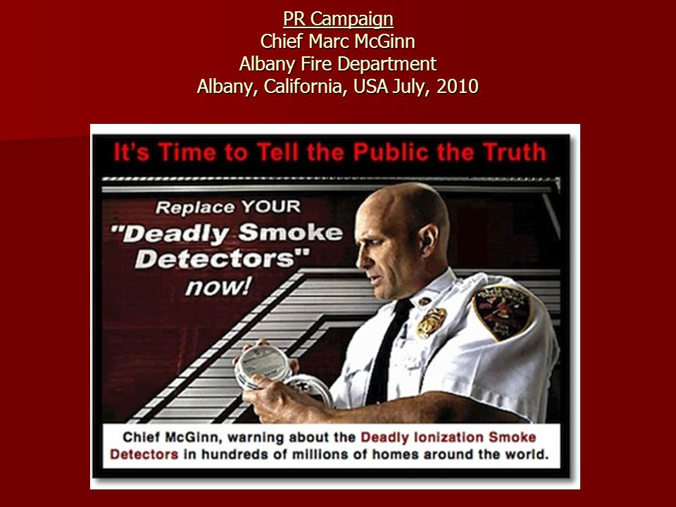 PR Campaign Chief Marc McGinn Albany Fire Department Albany, California, USA July, 2010