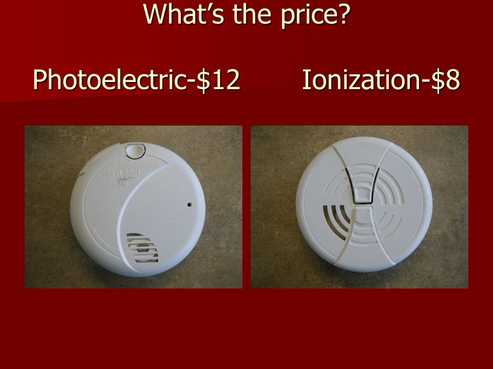 What's the price Photoelectric-$12 Ionization-$8