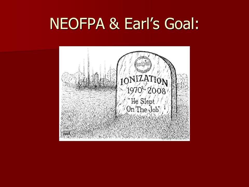 NEOFPA & Earl's Goal: