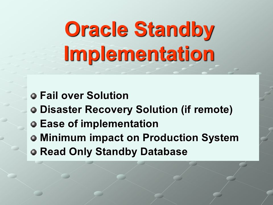 Oracle Standby Implementation