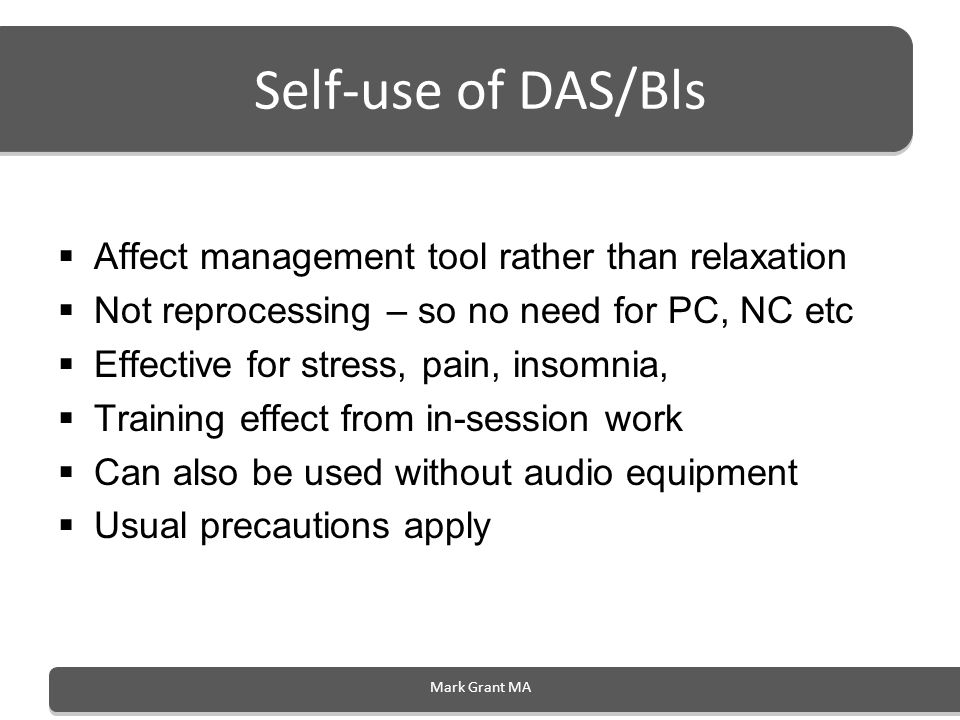 Self-use of DAS/Bls Affect management tool rather than relaxation