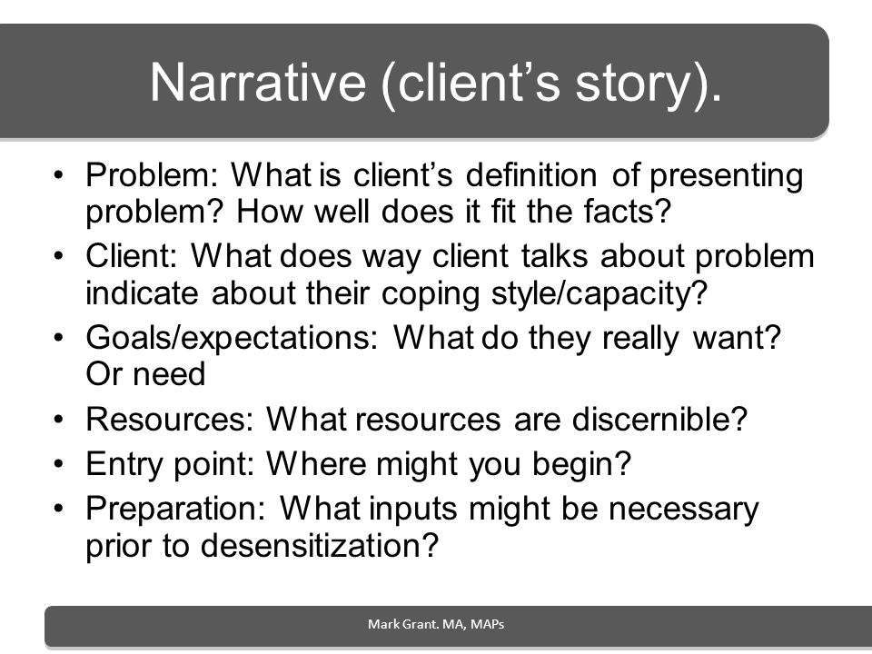 Narrative (client's story).