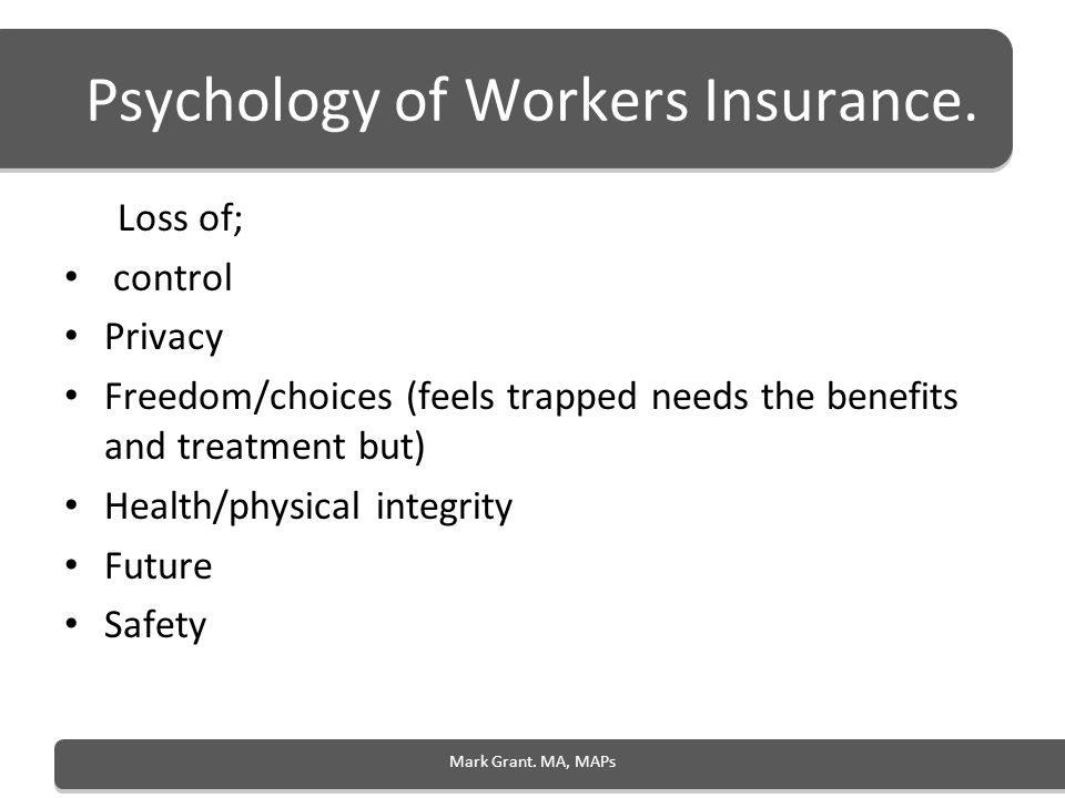 Psychology of Workers Insurance.