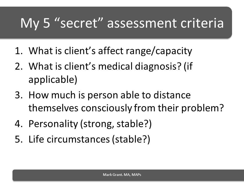 My 5 secret assessment criteria
