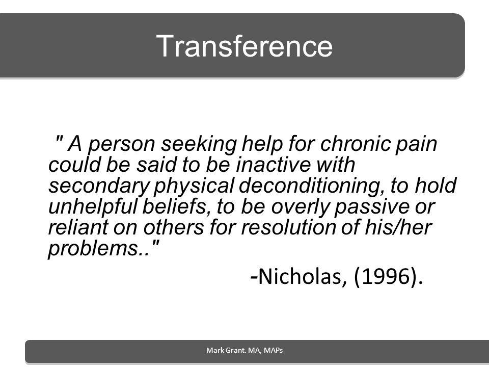 Transference -Nicholas, (1996).