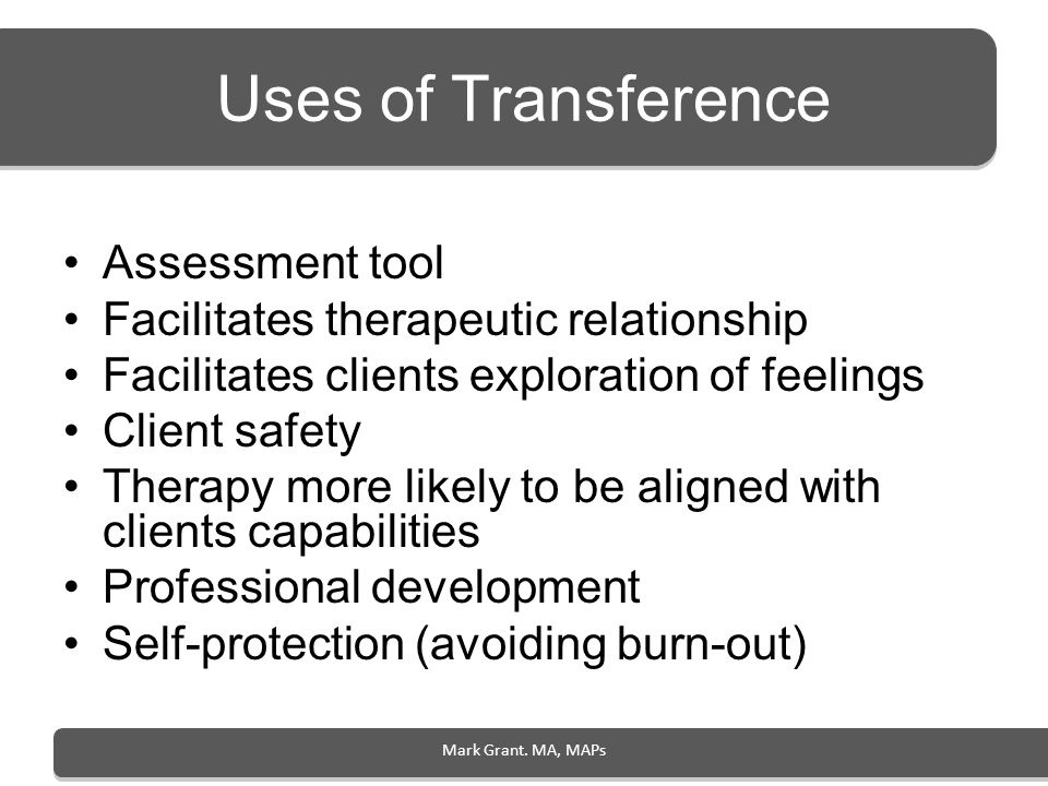 Uses of Transference Assessment tool