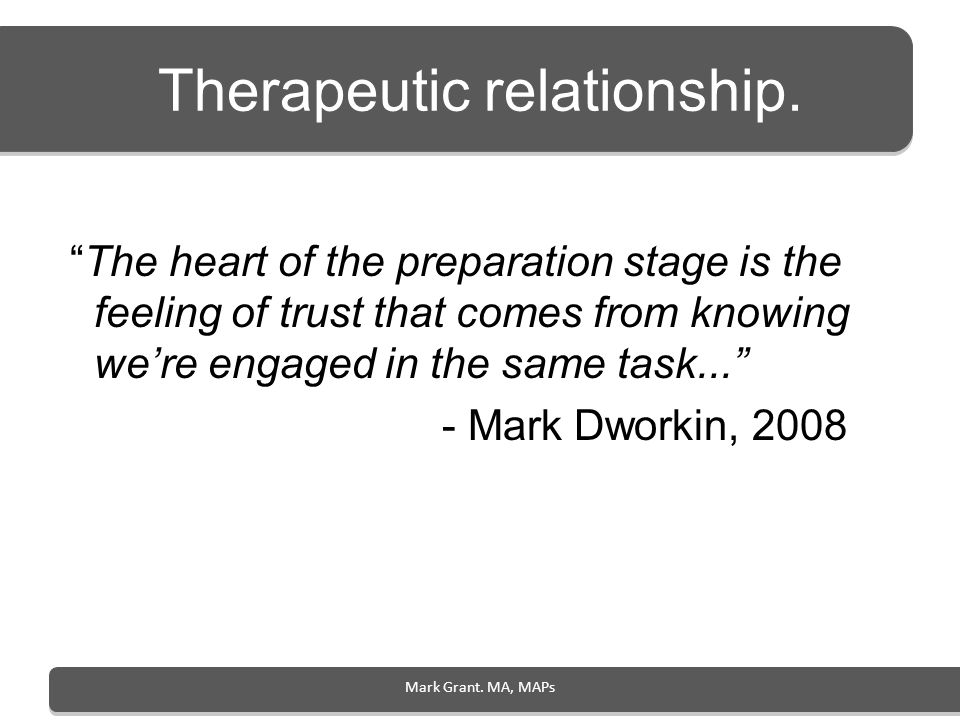 Therapeutic relationship.