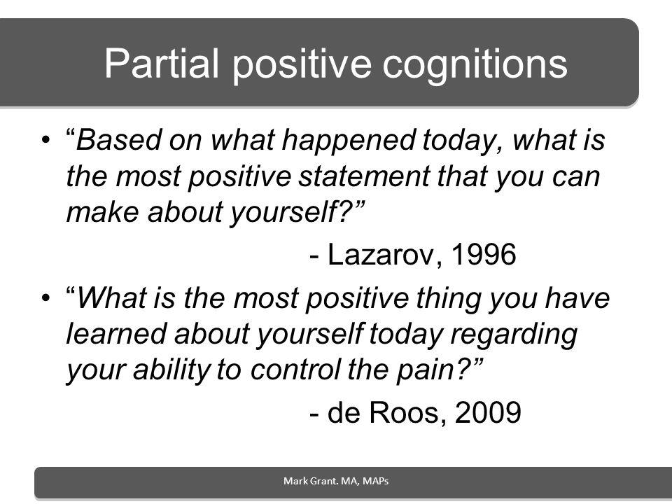 Partial positive cognitions