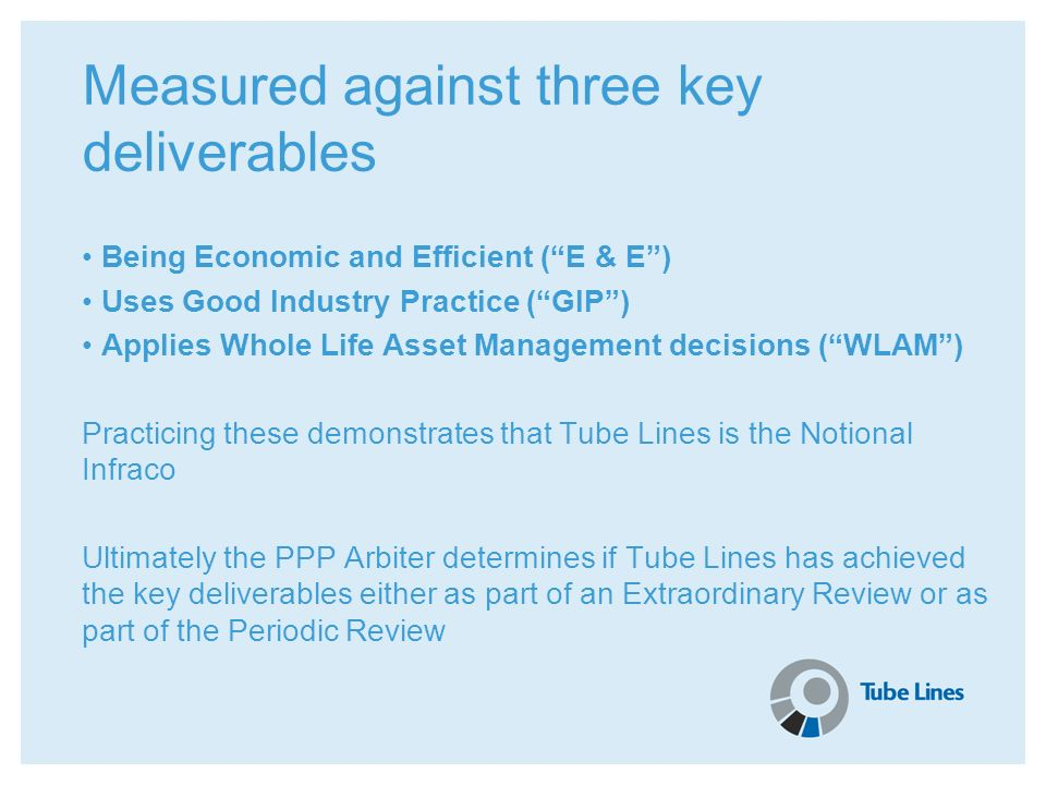 Measured against three key deliverables