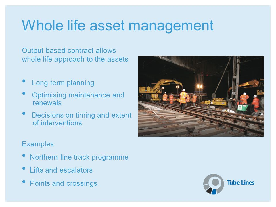 Whole life asset management