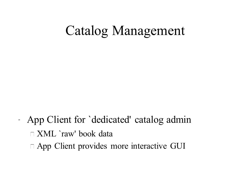 Catalog Management App Client for `dedicated catalog admin