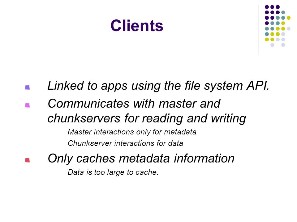 Clients Linked to apps using the file system API.