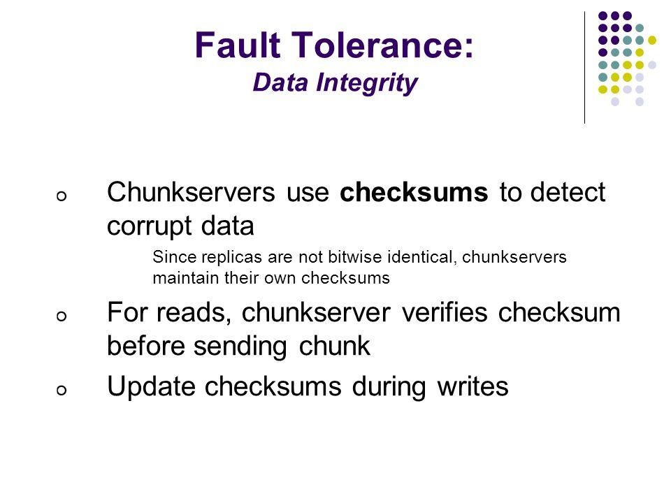 Fault Tolerance: Data Integrity