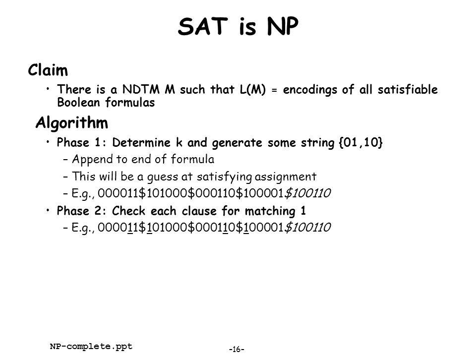 SAT is NP Claim Algorithm