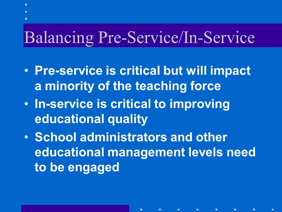 Balancing Pre-Service/In-Service
