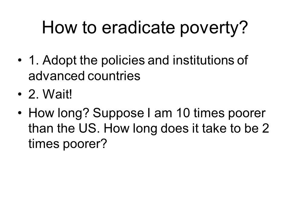 How to eradicate poverty