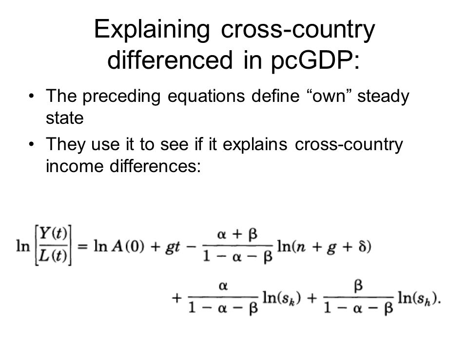 Explaining cross-country differenced in pcGDP: