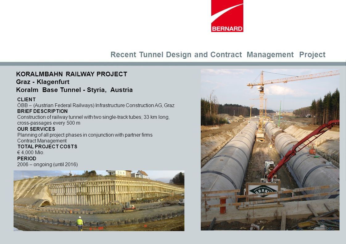 Recent Tunnel Design and Contract Management Project