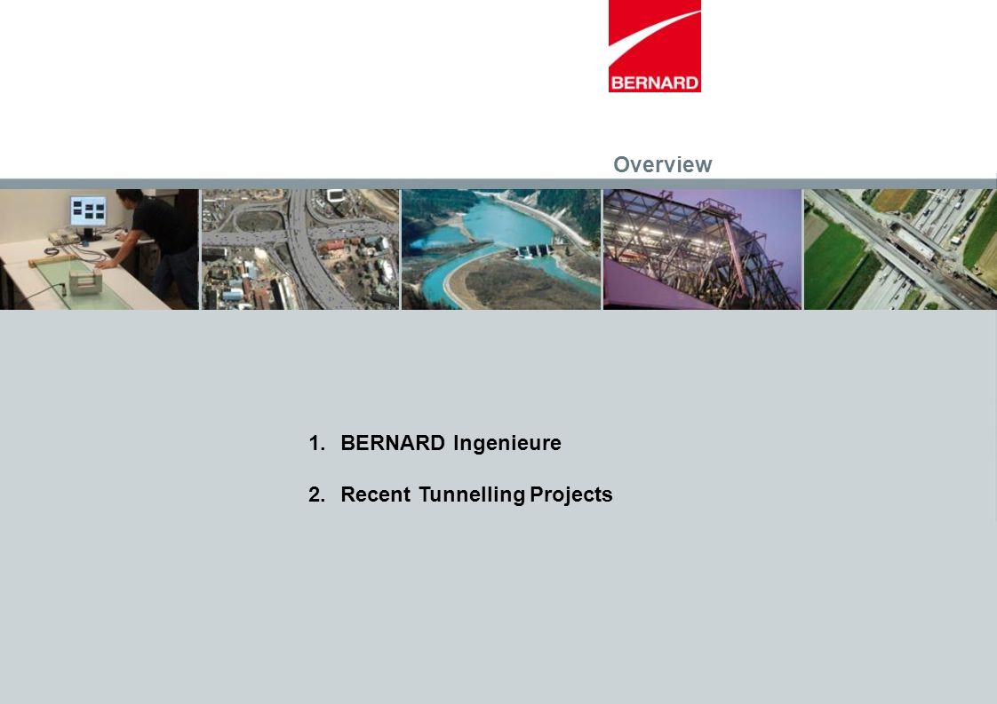 Overview BERNARD Ingenieure Recent Tunnelling Projects
