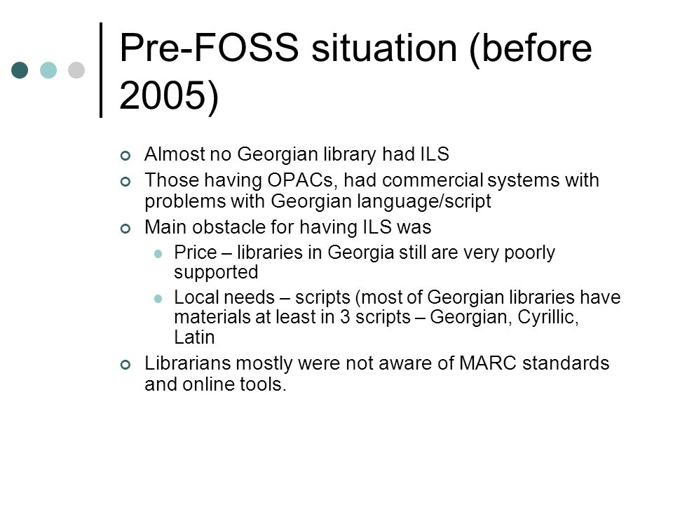 Pre-FOSS situation (before 2005)