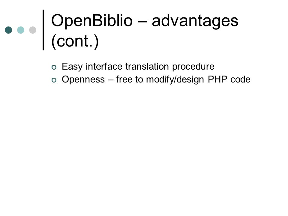 OpenBiblio – advantages (cont.)