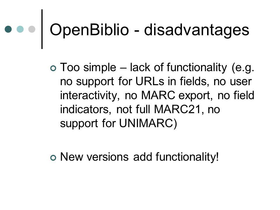 OpenBiblio - disadvantages