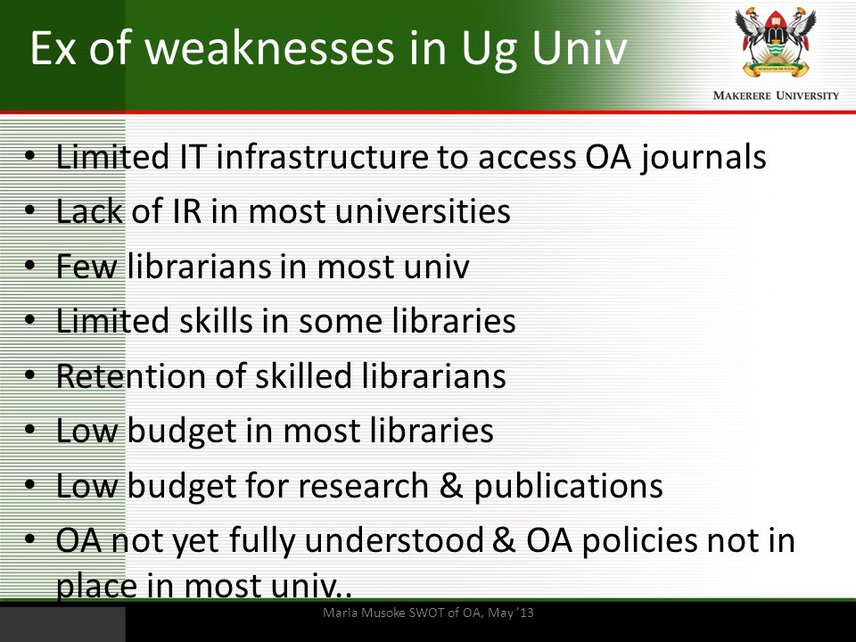 Ex of weaknesses in Ug Univ