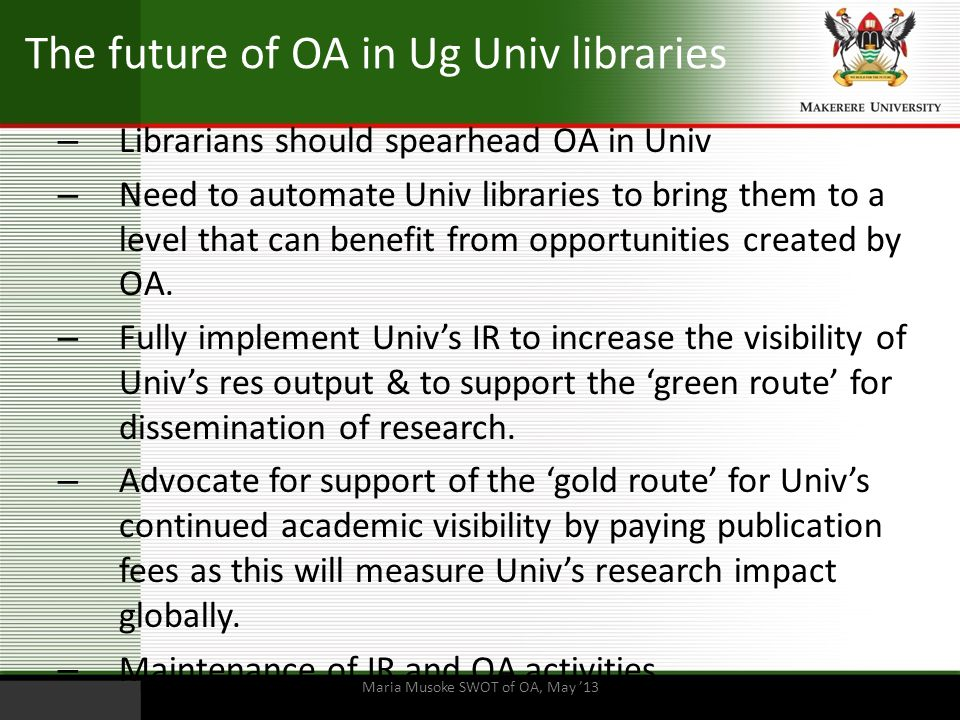 The future of OA in Ug Univ libraries