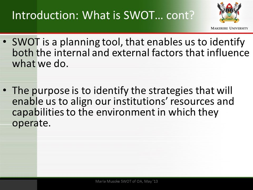 Introduction: What is SWOT… cont