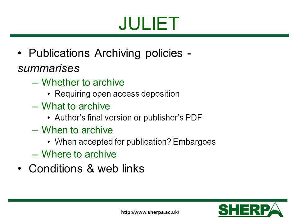 JULIET Publications Archiving policies - summarises