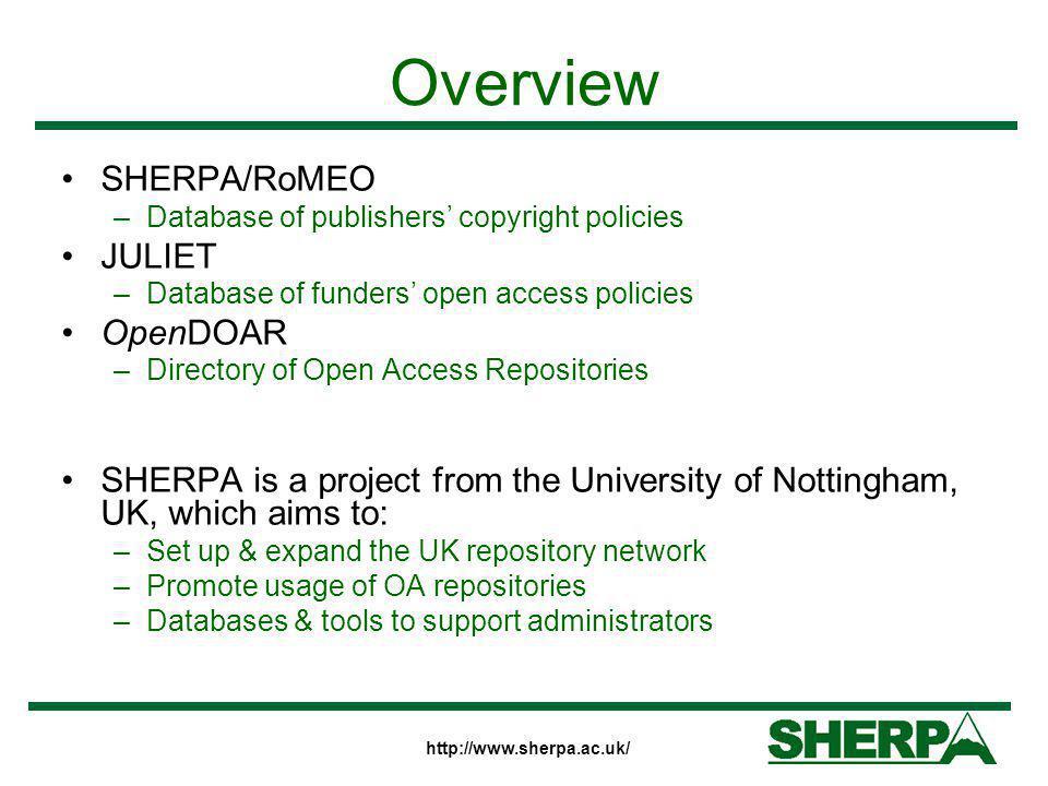 Overview SHERPA/RoMEO JULIET OpenDOAR