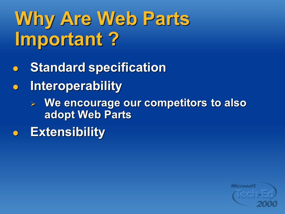 Why Are Web Parts Important