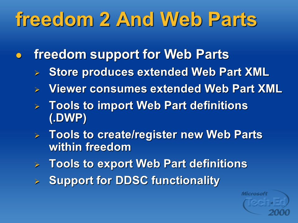 freedom 2 And Web Parts freedom support for Web Parts