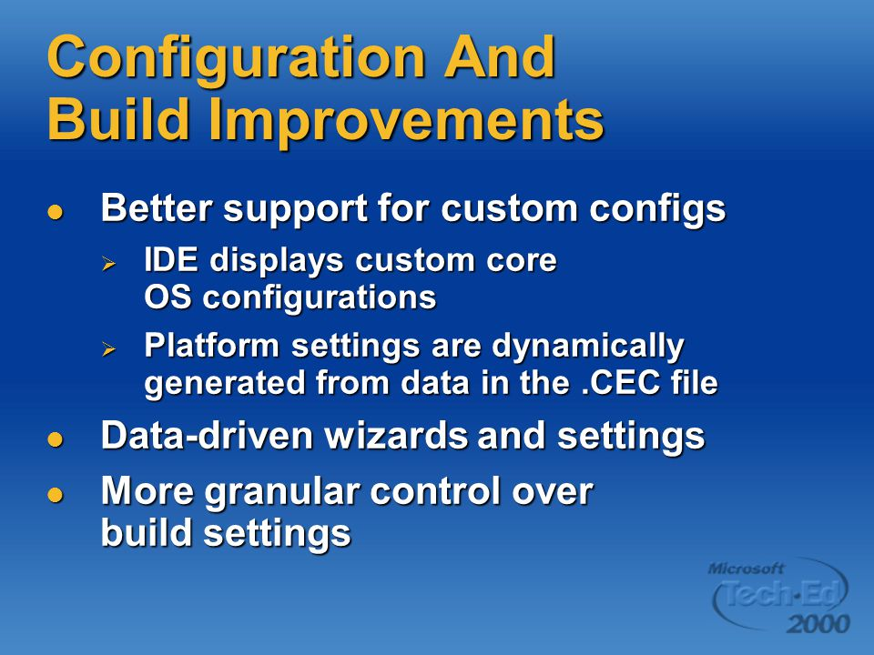 Configuration And Build Improvements
