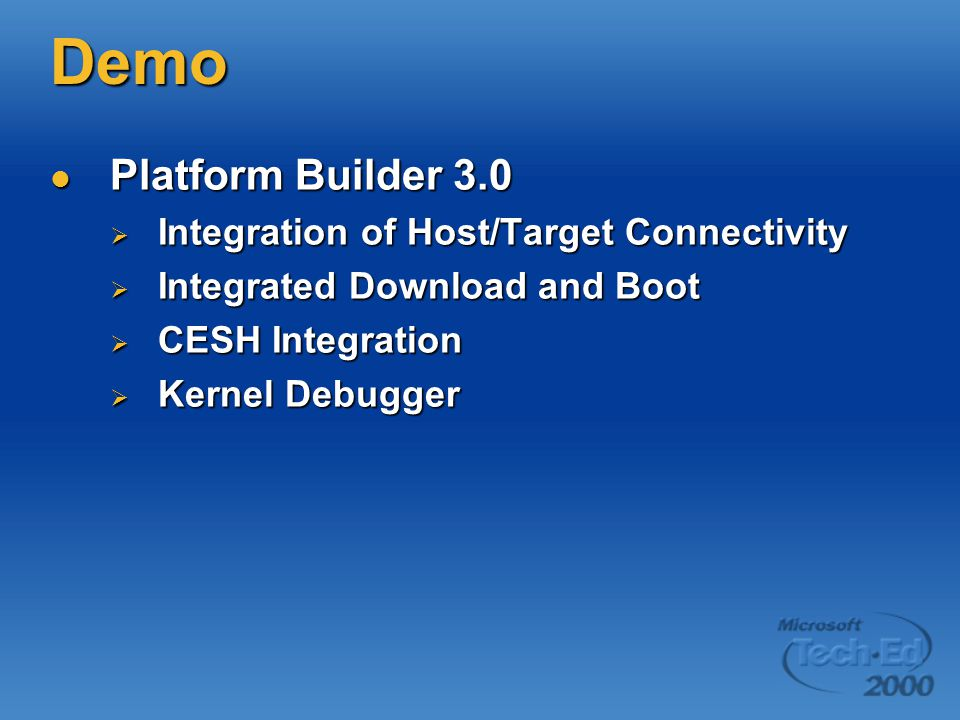 Demo Platform Builder 3.0 Integration of Host/Target Connectivity
