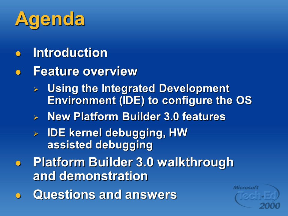Agenda Introduction Feature overview