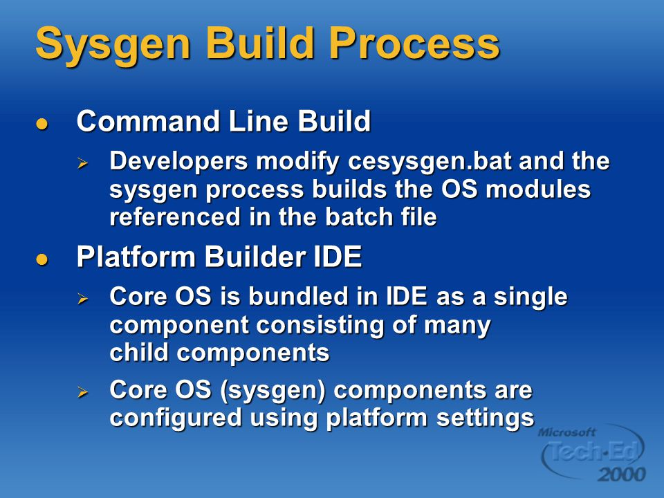 Sysgen Build Process Command Line Build Platform Builder IDE